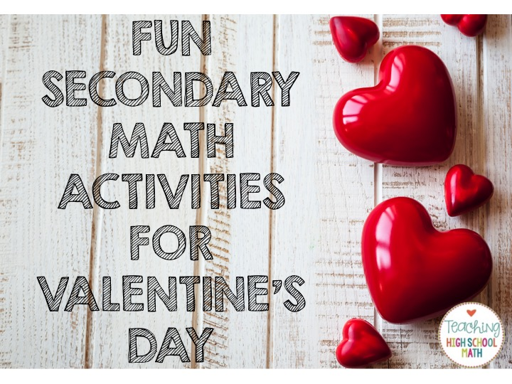 Teaching High School Math: Fun Valentine Activities for Secondary ...