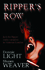 Ripper's Row, by Shawn Weaver and Donnie Light