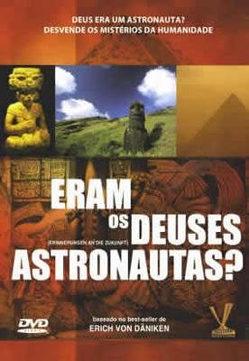 Eram Os Deuses Astronautas? Dublado