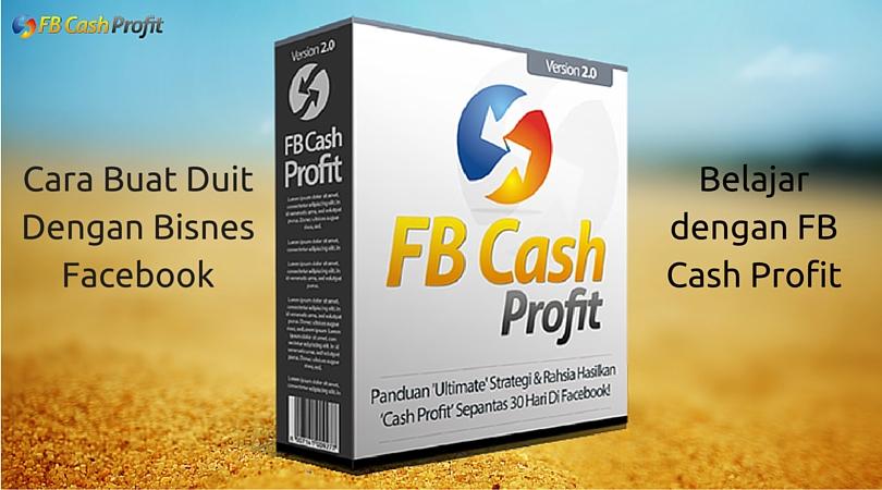 FB Cash Profit Review - Bisnes Facebook