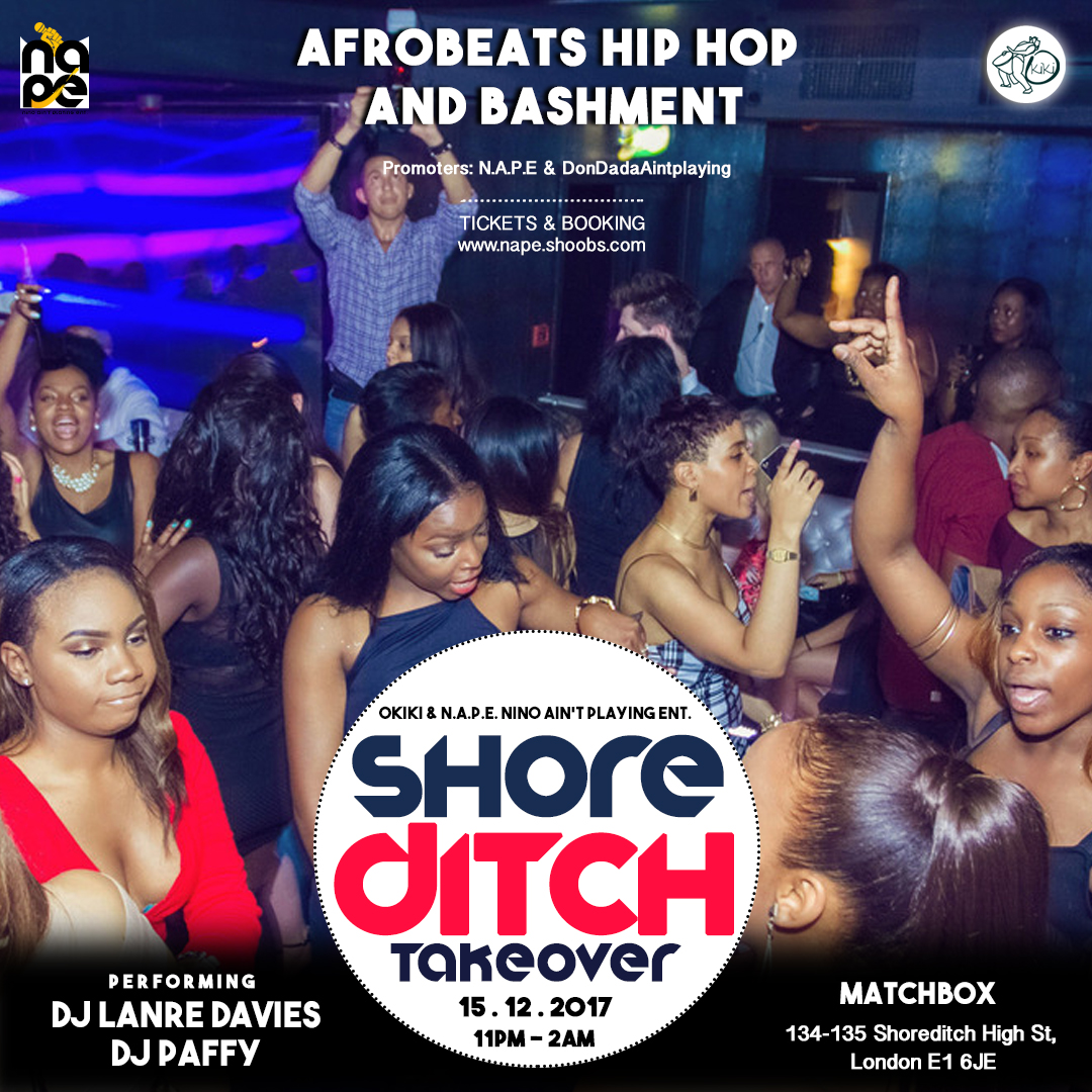 Afrobeats and Hip Hop Shoreditch TakeOver #2 @ Match Box in London