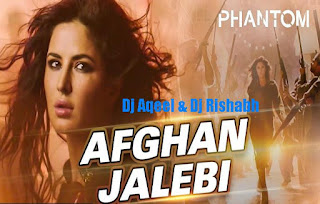 Afghan-Jalebi-Movie-Phantom-remix-song-download-Dj-Aqeel-DJ-Rishabh