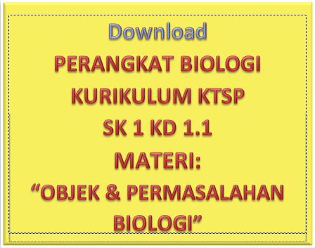 Download Perangkat Pembelajaran Biologi Sma Kelas X Semester 1 Kurikulum Ktsp Materi Objek Dan