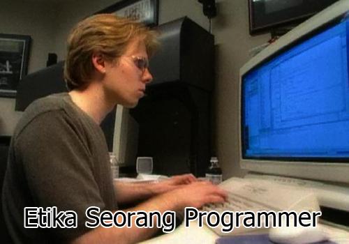 Etika Seorang Programmer