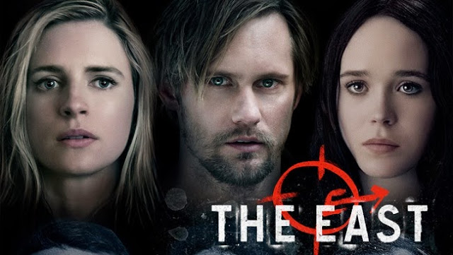 The East: Brit Marling, Alexander Skarsgård, Ellen Page | A Constantly Racing Mind