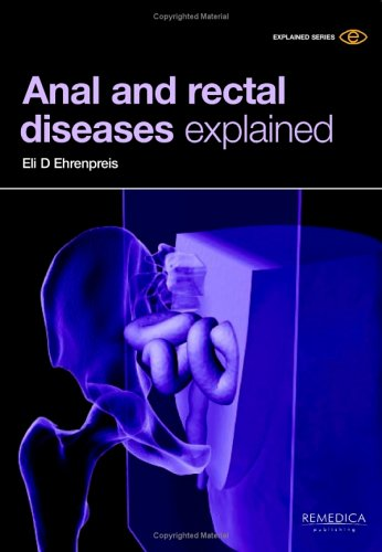 Anal and Rectal Diseases Explained PDF