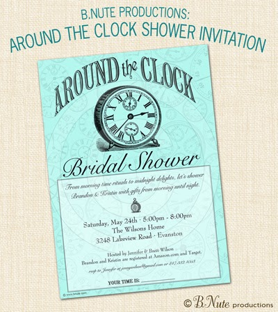 Bnute productions around the clock bridal shower gift for Around the clock bridal shower decoration ideas