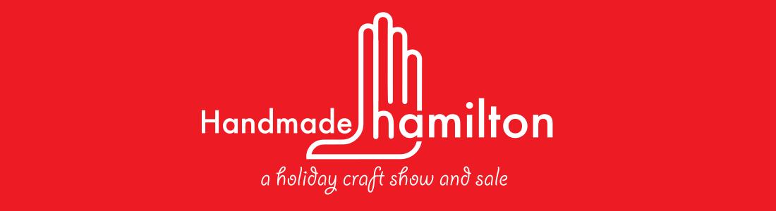 Handmade Hamilton