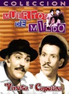 Viruta y Capulina: Muertos De Miedo (1958) DVDRip Latino