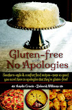 Gluten-free with No Apologies