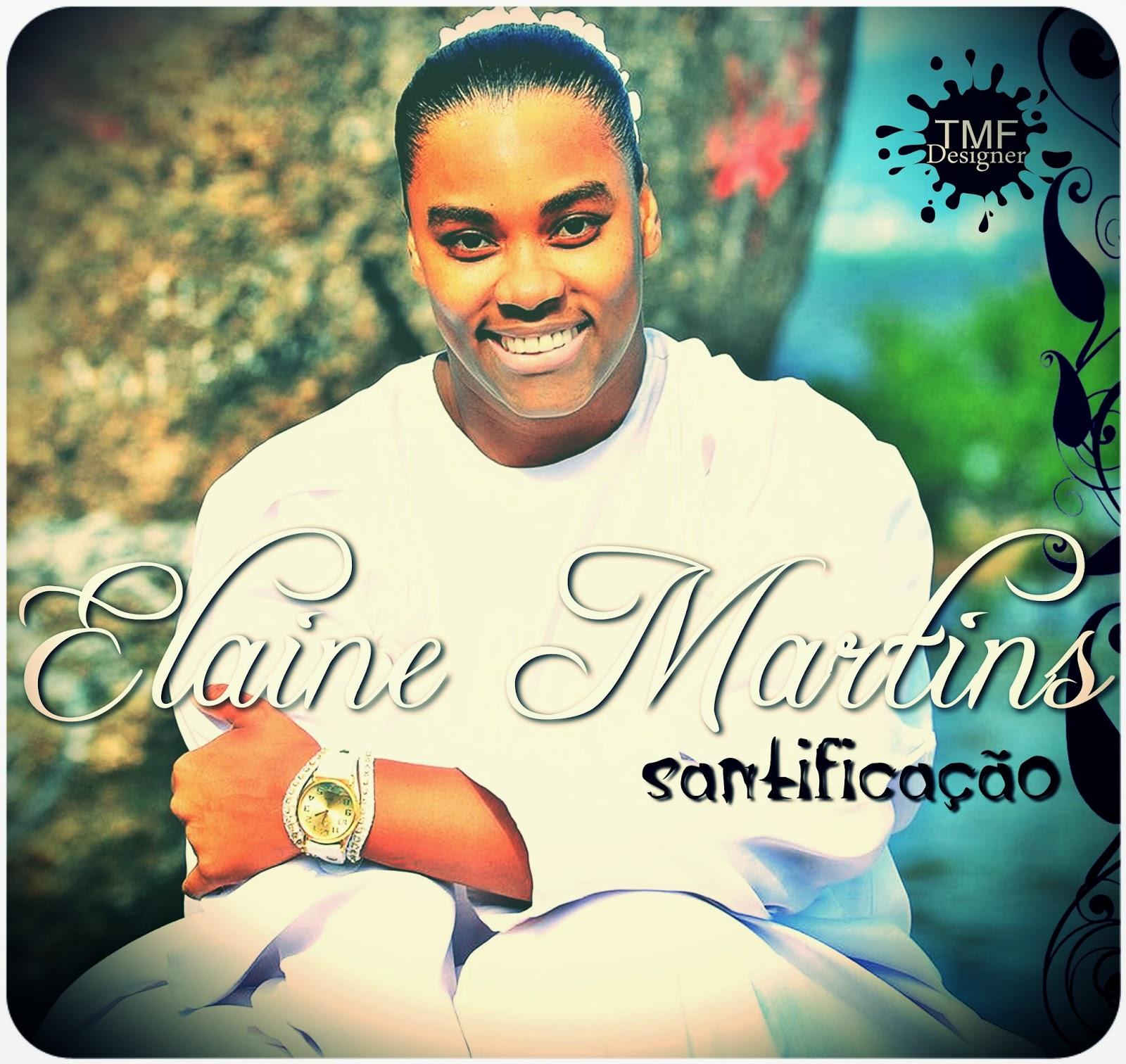 Elaine Martins santi Elaine Martins – Santificação