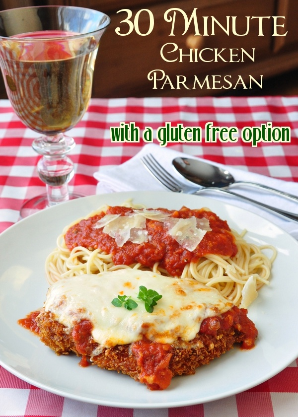 Quick and Easy 30 Minute Chicken Parmesan with a gluten free option