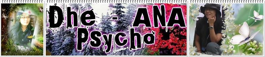Dhee-ANA Psycho