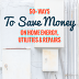 50+ Ways to Save Money on Home Energy, Utilities & Repairs