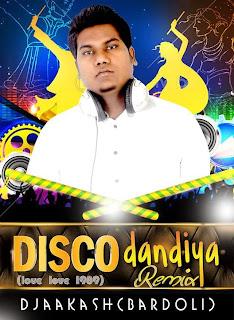 Disco Dandiya Remix ( Love Love 1989 ) - Dj Aakash (Bardoli)