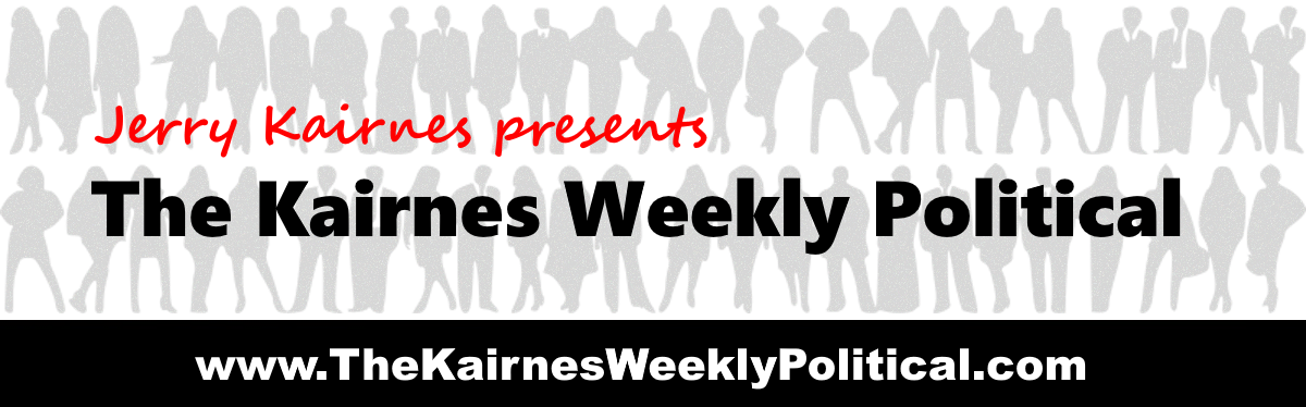 The Kairnes Weekly Political
