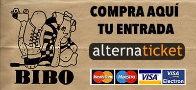 COMPRAR ENTRADA BIBO