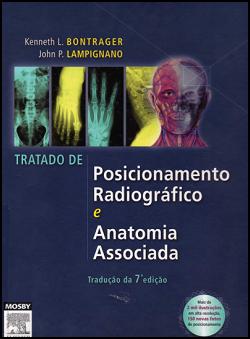 Download - Tratado de Posicionamento Radiográfico e Anatomia Associada - 7ª Ed. 2009