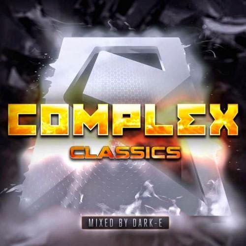 Complex Classics  Mixed By Dark-E  2014