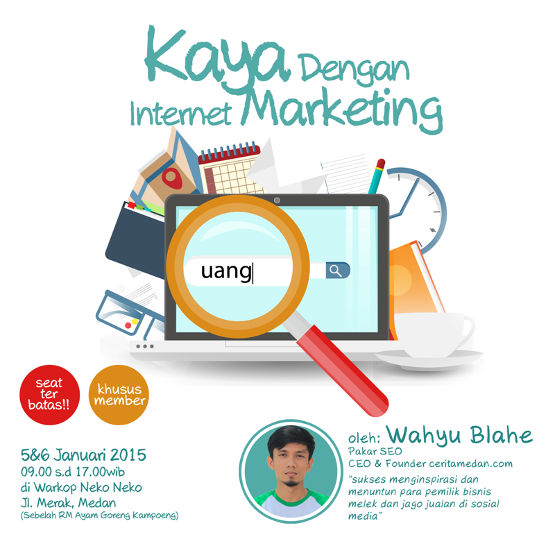 Belajar Internet Marketing Bersama Wahyu Blahe