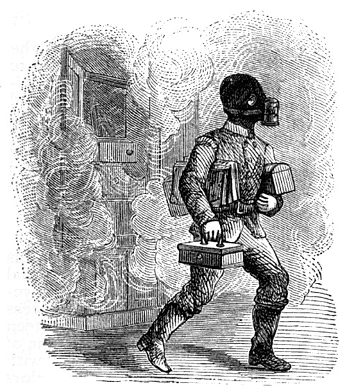 "The smoke respirator ""is one of the latest novelties for the use of firemen is employed by the fire department of London It a man to penetrate rooms and vaults when thick and deleterious gases render it impossible for any to venture with or without the extincteur."""