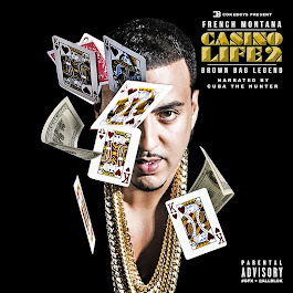"""Casino Life"" mixtape from French Montana"