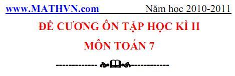 DE CUONG ON TAP TOAN LOP 7 HOC KI 2