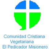Comunidad Cristiana Vegetariana  El Predicador Misionero