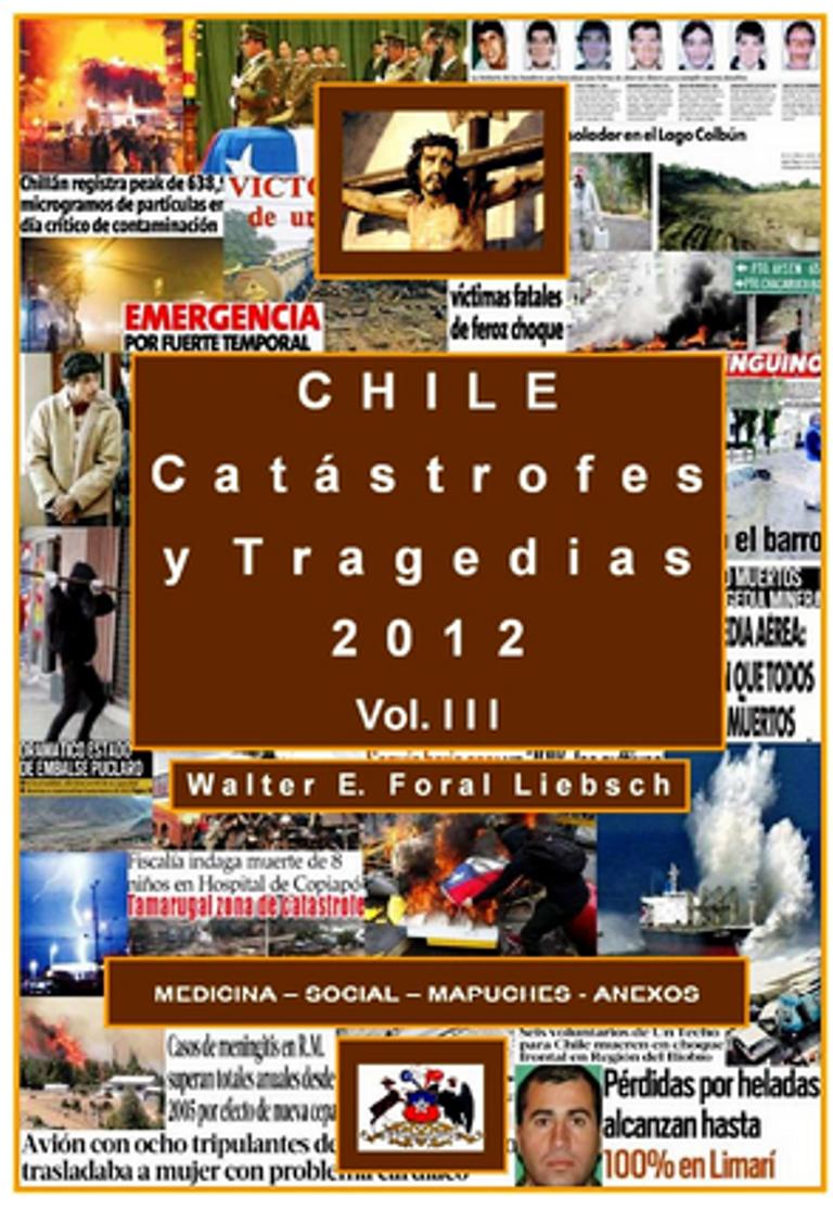 CHILE, CATASTROFES Y TRAGEDIAS 2012