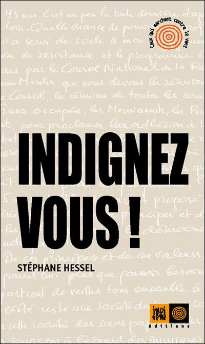 http://www.indigene-editions.fr/ceux-qui-marchent-contre-le-vent/indignez-vous.html