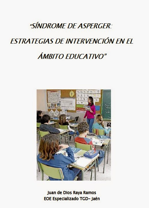 http://www.orientacionandujar.es/wp-content/uploads/2014/09/Asperger-en-el-ámbito-educativo.pdf