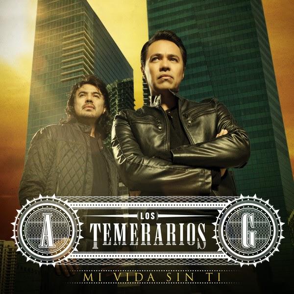 Los Temerarios – Mi Vida Sin Ti (iTunes Plus) (Album)
