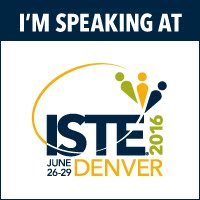 I'm speaking at ISTE 2016
