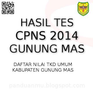 hasil tes CPNS Gunung Mas