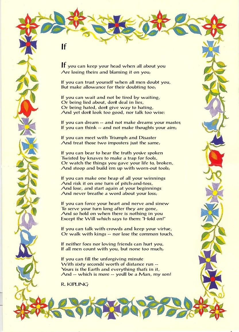 If by rudyard kipling contains mottos and maxims for life and the poem