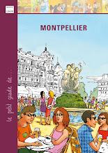 Le Petit guide de Montpellier. Editions du Cabardès.