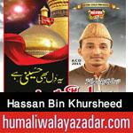 http://www.nohaypk.com/2015/10/hassan-bin-khursheed-muharram-special.html