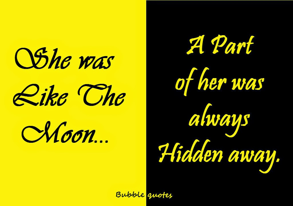 """She was like the Moon... A part of her was always hidden away."" image quote"