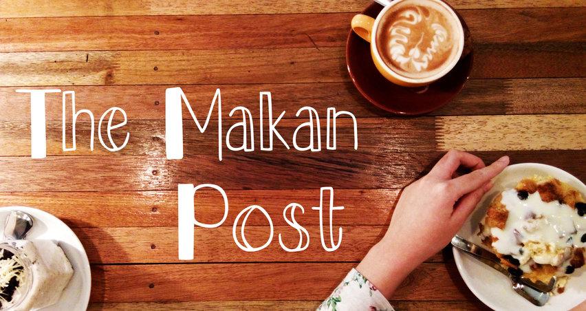 The Makan Post