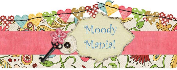 Moody Mania