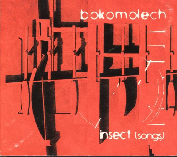 Bokomolech - Insect (Songs)