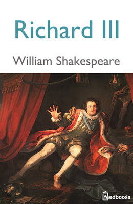 the theme of historicity in king richard iii a play by william shakespeare Richard iii themes and ideas to discuss  like many shakespearean plays, this  one also highlights the.