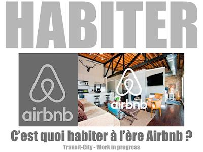 transit city urban mobile think tank c 39 est quoi habiter l 39 re airbnb. Black Bedroom Furniture Sets. Home Design Ideas
