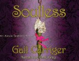 Soulless: An Alexia Tarabotti Novel UNABRIDGED By Gail Carriger