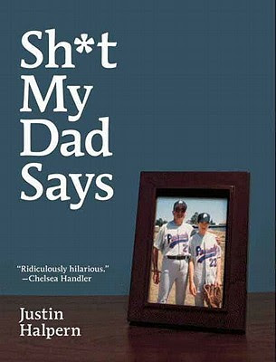Sh*t My Dad Says Book Review
