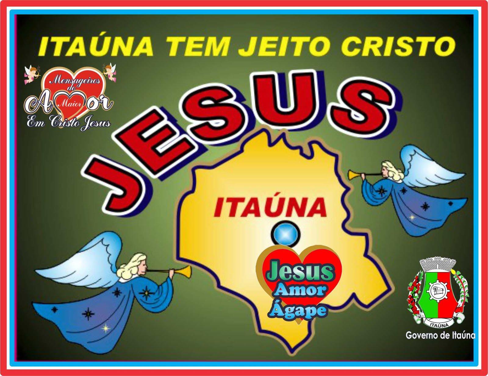 Itaúna Tem Jeito Jesus Cristo