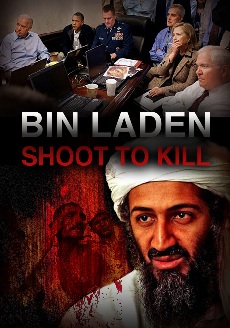 Bin Laden - Shoot to Kill