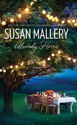 Book cover of Already Home by Susan Mallery (contemporary romance review)