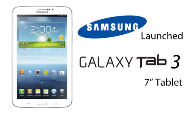 The Prices of 3 Variants Samsung Galaxy Tab 3 Revealed