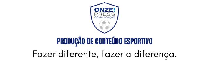 Produção de Conteúdo Esportivo - Onze!Press Comunicação